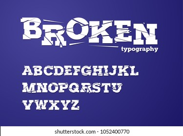 broken/ shattered/ fragmented typography design vector