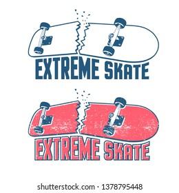Broken skateboard emblem in vintage print style. Extreme skate sticker. Grunge distressed texture on a separate layer.