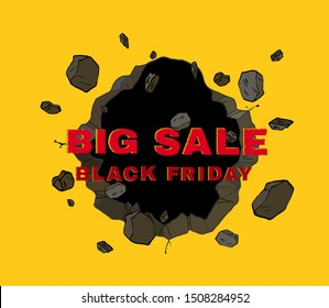 Broken wall exploded with 3D word BIG SALE BLACK FRIDAY in comic style, sign symbol, Vector illustration for promotion advertising.