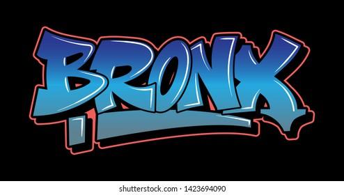 BRONX New York Graffiti decorative lettering vandal street art free wild style on the wall city urban illegal action by using aerosol spray paint. Underground hip hop vector illustration print t shirt