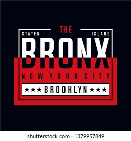 the bronx nyc cool awesome typography tee design vector illustration,element vintage artistic apparel product - Vector