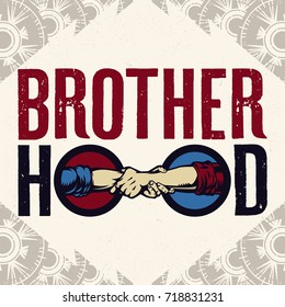 Brotherhood Sign Of Roman Handshake Logo. Vintage propaganda poster and elements. Isolated artwork object. Suitable for and any print media need.