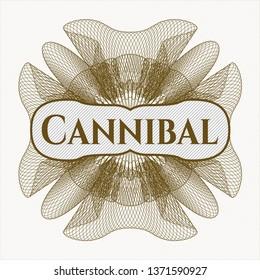 Brown abstract rosette with text Cannibal inside