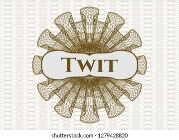 Brown abstract rosette with text Twit inside