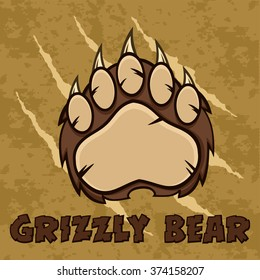 Brown Bear Paw With Claws. Vector Illustration With Scratches Grunge Background And Text