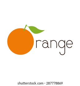 Brown colored lettering orange with big bright orange fruit as first letter isolated on white background. Logo template, design element, vegetarian menu decoration. Flat style illustration