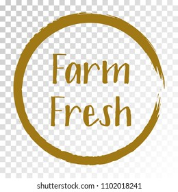 Brown farm fresh label vector, painted emblem in frame isolated, round icon for natural products packaging, food pack. Fresh products from farm sign, tag circle stamp, logo shape label design.