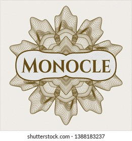 Brown money style emblem or rosette with text Monocle inside