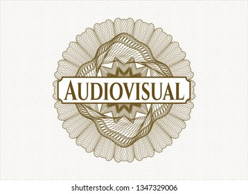 Brown passport rosette with text Audiovisual inside