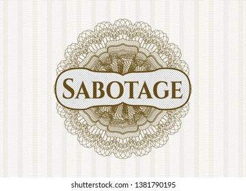 Brown passport rosette with text Sabotage inside