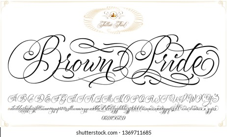 Brown Pride - updated handwritten chicano Script font. Hand drawn popular tattoo style calligraphy cursive typeface. Vector Brush type set.