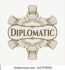 Brown rosette or money style emblem with text Diplomatic inside