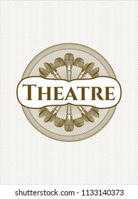 Brown rosette or money style emblem with text Theatre inside
