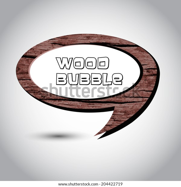 Brown wood speech bubble on the background. Vector illustration