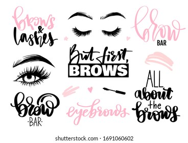 Brows and lashes set. Lettering calligraphy quotes or phrases, eyes. Typography illustrations for studios, salons, cards, beauty blogs. Beauty stickers. Stylish and fashion sayings collection.