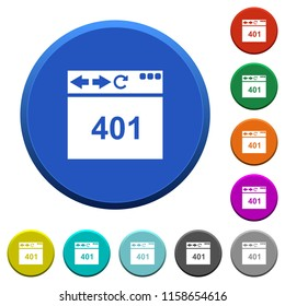 Browser 401 Unauthorized round color beveled buttons with smooth surfaces and flat white icons