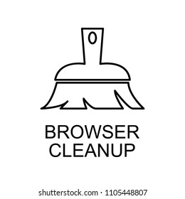 browser cleanup outline icon. Element of data protection icon with name for mobile concept and web apps. Thin line browser cleanup icon can be used for web and mobile on white background