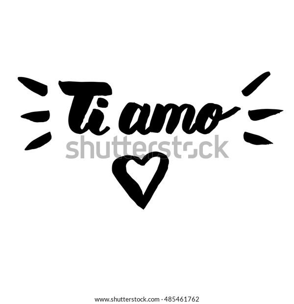 Brush Lettering Italian Ti Amo English Stock Vector Royalty Free 485461762