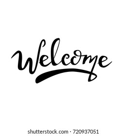Brush lettering Welcome, Logotype,   Hand sketched Welcome lettering typography. Hand sketched welcome lettering sign. For Badge, icon, banner, tag. Vector illustration, isolated on white background