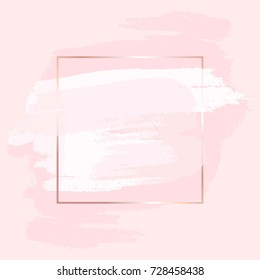 Brush strokes in gentle pink tones and rose gold square frame. Abstract vector background.