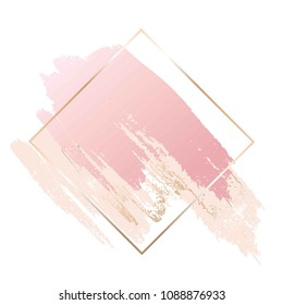 Brush strokes in rose and nude tones. Gold line frame on a white background.