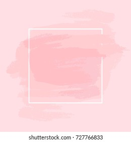 Brush strokes and white square frame. Abstract vector background.