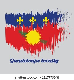 Brush style color flag of Guadeloupe Local, red field with yellow sun and green sugar cane, and a blue stripe with yellow fleurs-de-lis on the top. with text Guadeloupe Local.