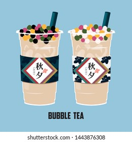 The Bubble Tea with Autumn festival style, black and white Pearl milk tea, black pearls is Taiwanese famous and popular cold drink.Translation:Mid-Autumn Festival.