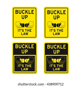 Buckle up traffic sign its the law vector set
