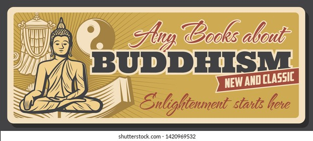 Buddhism, meditation and Dharma enlightenment books store and esoteric vintage poster. Vector Buddhist religion symbols, Buddha monk with mudra, Yin Yang sign and Buddhism victory banner