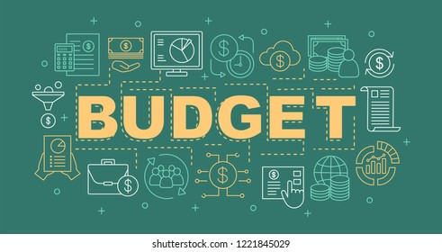 Budget word concepts banner. Funding and financing. Presentation, website. Financial planning. Isolated lettering typography idea with linear icons. Vector outline illustration