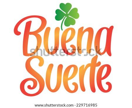 Buena Suerte Spanish Good Luck Hand Stock Vektorgrafik Lizenzfrei