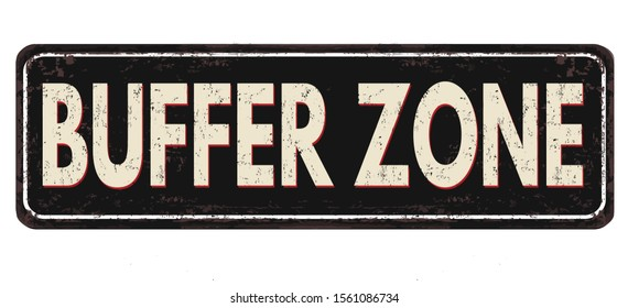 Buffer zone vintage rusty metal sign on a white background, vector illustration