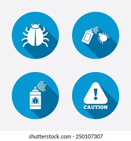 Bug disinfection icons. Caution attention symbol. Insect fumigation spray sign. Circle concept web buttons. Vector