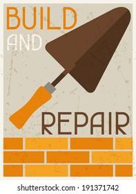 Build and repair. Retro poster in flat design style.