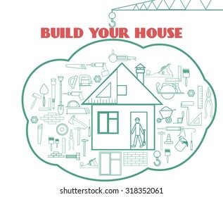 Build your house. Vector illustration with building web icons around cute house
