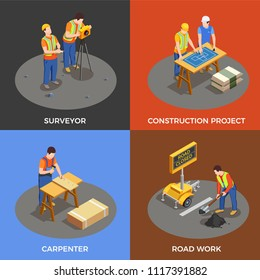 Builders isometric design concept with construction project surveyor and carpenter road works isolated vector illustration