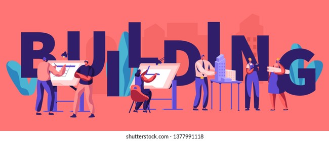 Building and Engineering Concept Poster. Architects and Engineers Working on Projects, Painting on Blueprints, Presenting Model of House. Banner, Flyer, Brochure. Cartoon Flat Vector Illustration