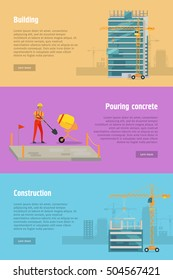 Building. Pouring concrete. Construction. Stages of house building. Construction of residential houses banners set. Big building dormitory area. Icons of construction machinery. Vector illustration