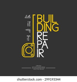 Building repair. Elements and icons for cards, illustration, poster and web design.