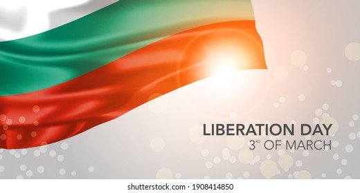 Bulgaria happy liberation day vector banner, greeting card. Bulgarian realistic wavy flag in 3rd of March national patriotic holiday horizontal design
