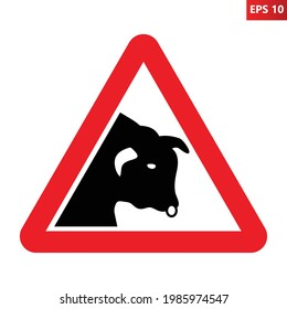 Bull warning sign. Vector illustration of red triangle sign with bull head icon inside. Caution vicinity of bulls. Danger area. Risk of injury.