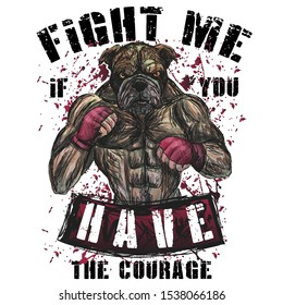 bulldog fighter with gloves athlete mixed martial arts boxing MMA aggressive aggressive torso inflated body blood vector print on clothes style  angry face design vintage