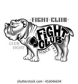 Bulldog standing sideways in engraving style with fight club lettering black on white
