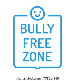 Bully free zone. Flat vector sign, icon, badge illustration on white background.