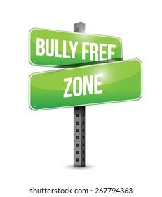 bully free zone street sign concept illustration design over white