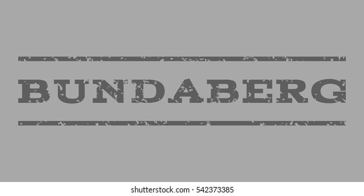 Bundaberg watermark stamp. Text tag between horizontal parallel lines with grunge design style. Rubber seal stamp with scratched texture. Vector dark gray color ink imprint on a silver background.