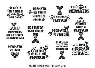 Bundle of mermaid's cards. Handwritten inspirational quotes about summer. Typography lettering design with hand drawn tail, starfish, shell, heart. Vector illustration isolated on white background.