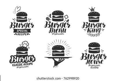 Burger, fast food logo or icon, emblem. Label for menu design restaurant or cafe. Lettering vector illustration