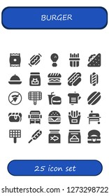 burger icon set. 25 filled burger icons. Simple modern icons about  - Snack, Hot dog, Fried chicken, French fries, Sandwich, Food, Hamburger, No fast food, Grill, Fast food, Fish food